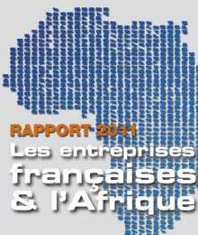 Rapport CIAN 2011 - Les entreprises françaises & l'Afrique