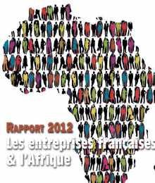 Rapport CIAN 2012 - Les entreprises françaises & l'Afrique