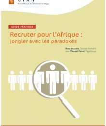 Guide Pratique - Recruter pour l'Afrique : jongler avec les paradoxes