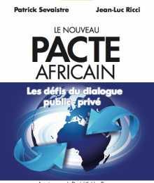 Cahier du CIAN - Le Nouveau Pacte Africain. Les défis du dialogue public-privé