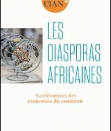 Cahier du CIAN - Les Diasporas africaines. Accélératrices des économies du continent